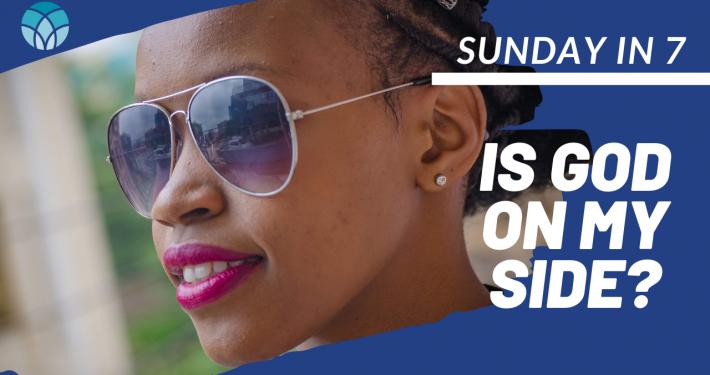Is God On My Side? – Sunday Talk | Rev. Neusom